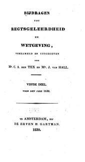 Bijdragen tot regtsgeleerdheid en wetgeving: Deel 5