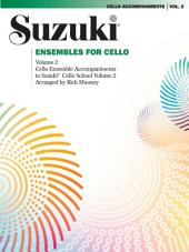 Ensembles for Cello, Volume 2: Volume 2