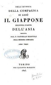 Dell'istoria della Compagnia di Giesù il Giappone: seconde parte dell'Asia, Volume 3