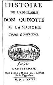 Histoire de l'admirable Don Quixotte de la Manche: Volume4
