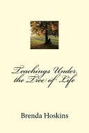 Teachings Under the Tree of Life PDF