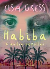 Habiba og andre noveller