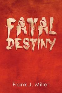 Fatal Destiny Book
