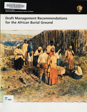 Draft Management Recommendations for the African Burial Ground PDF