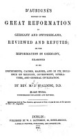 D Aubign   s History of the Great Reformation in Germany and Switzerland PDF