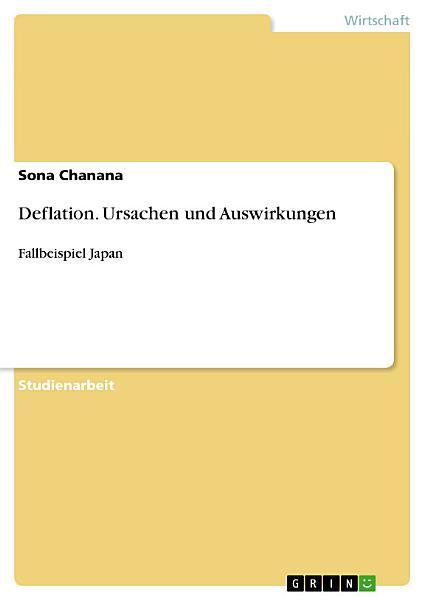 Deflation  Ursachen und Auswirkungen PDF
