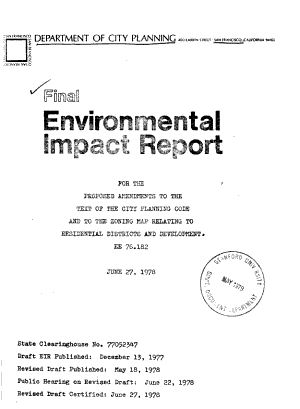 Final Environmental Impact Report for the Proposed Amendments to the Text of the City Planning Code and to the Zoning Map Relating to Residential Districts and Development