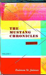 The Mustang Chronicles Volume 1
