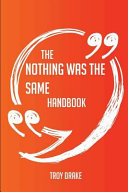 The Nothing Was the Same Handbook   Everything You Need to Know about Nothing Was the Same PDF