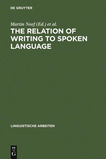 The Relation of Writing to Spoken Language PDF