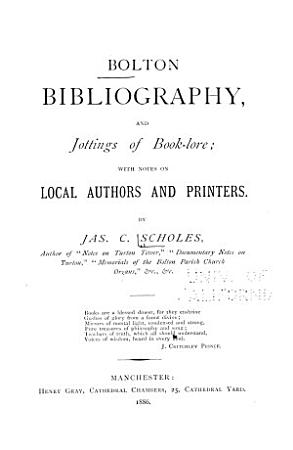 Bolton Bibliography  and Jottings of Book lore PDF