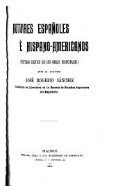 Autores españoles é hispano-americanos: (estudio crítico de sus obras principales)