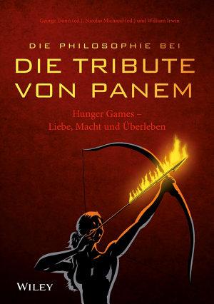 Die Philosophie bei  Die Tribute von Panem    Hunger Games PDF