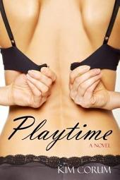Playtime: A Novel of Sexual Fantasies