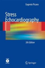 Stress Echocardiography: Edition 5