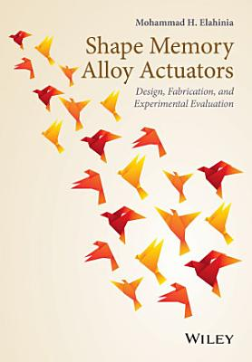 Shape Memory Alloy Actuators