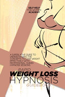 Rapid Weight Loss Hypnosis Guidebook