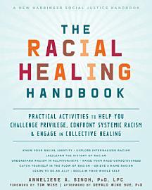 The Racial Healing Handbook