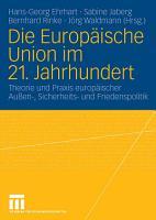 Die Europ  ische Union im 21  Jahrhundert PDF
