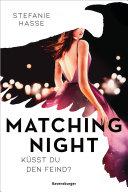 Matching Night  Band 1  K  sst du den Feind