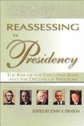 Reassessing The Presidency Book PDF