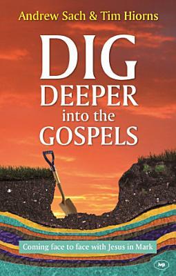 Dig Deeper into the Gospels PDF
