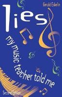 Lies My Music Teacher Told Me Book