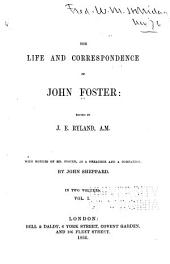 The Life and Correspondence of John Foster: Volume 1