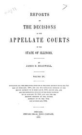 Reports of the Decisions of the Appellate Courts of the State of Illinois: Volume 15