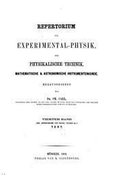Repertorium für Experimental-Physik, für physikalische Technik, mathematische und astronomische Instrumentenkunde: Band 4