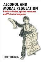 Alcohol and Moral Regulation PDF