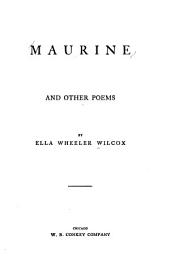 Maurine: And Other Poems