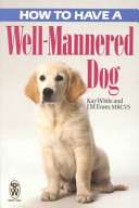 How to Have a Well Mannered Dog PDF