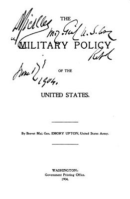 Military History of the United States  by Emory Upton   1st Ed    PDF