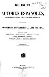 Dramáticos posteriores a Lope de Vega: Volumen 2