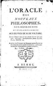 L'oracle des nouveaux philosophes... pour servir de suite et d'éclaircissement aux oeuvres de M. de Voltaire: Volume 2