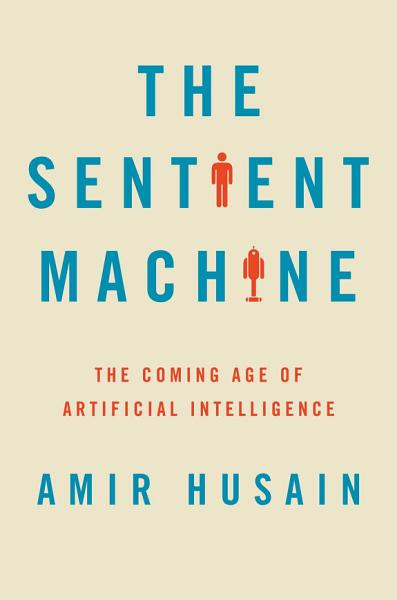Download The Sentient Machine Book