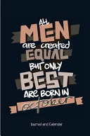 All Men Are Created Equal But Only Best Are Born in October PDF
