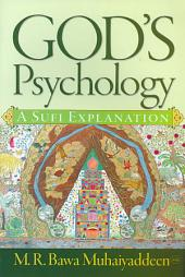 God's Psychology: A Sufi Explanation