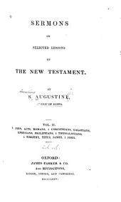 Sermons on Selected Lessons of the New Testament: Volume 2