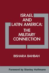 Israel and Latin America: The Military Connection