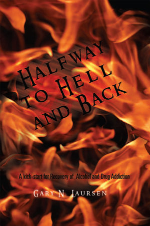 Halfway to Hell and Back