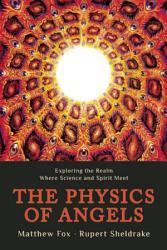 The Physics of Angels PDF