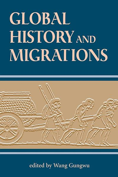Download Global History And Migrations Book