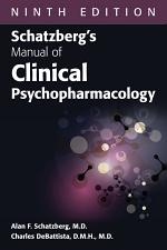 Schatzberg's Manual of Clinical Psychopharmacology, Ninth Edition