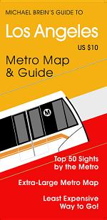 Michael Brein's Guide to Los Angeles by the Metro