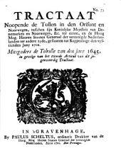 Tractaat noopende de tollen in den Orisont ende Noorwegen, tusschen sijn koninglyke majesteit van Denemarken en Noorwegen [...] en de [...] Staaten Generaal [...] geslooten tot Koppenhage den vyftienden juny 1701