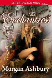 The Enchantress [Song of the Sirens 2]