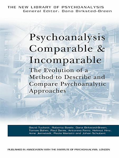 Download Psychoanalysis Comparable and Incomparable Book