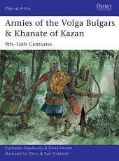 Armies of the Volga Bulgars & Khanate of Kazan: 9th–16th centuries
